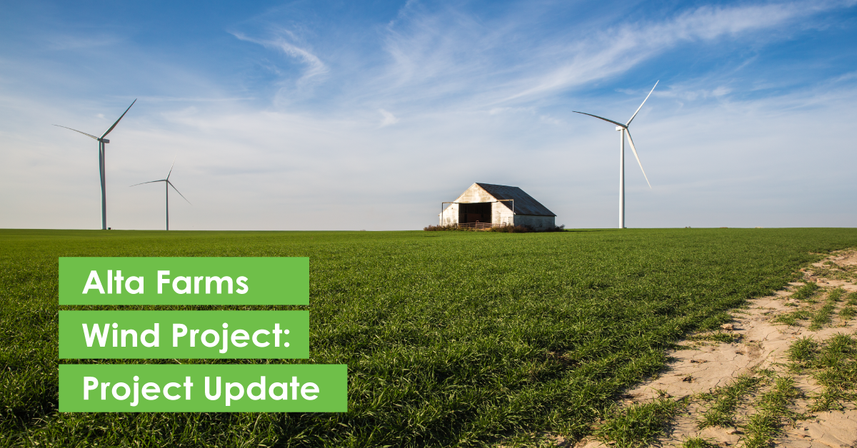 [PROJECT UPDATE] Scheduling of Upcoming Meetings for Alta Farms Wind Project